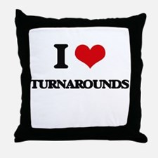 I love Turnarounds Throw Pillow