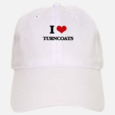 I love Turncoats Baseball Baseball Cap