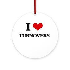 I love Turnovers Ornament (Round)
