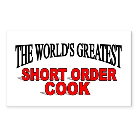 """The World's Greatest Short Order Cook"" Sticker (R"
