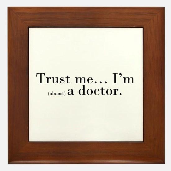 """""""Trust me..."""" Framed Tile"""