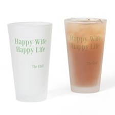 Happy Wife Happy Life Drinking Glass
