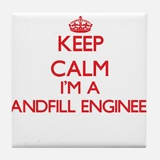 Keep calm I'm a Landfill Engineer Tile Coaster