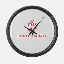 Keep calm I'm a Landfill Engineer Large Wall Clock