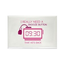 I Really Need A Snooze Button That Hits Back Recta