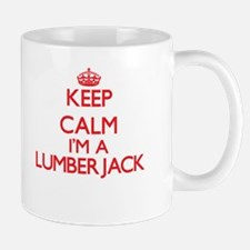 Keep calm I'm a Lumberjack Mugs