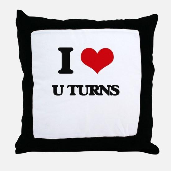 I Love U Turns Throw Pillow