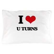 I Love U Turns Pillow Case