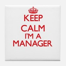 Keep calm I'm a Manager Tile Coaster