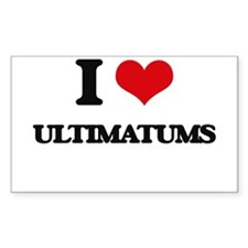 I love Ultimatums Decal