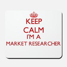 Keep calm I'm a Market Researcher Mousepad