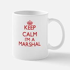 Keep calm I'm a Marshal Mugs