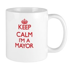 Keep calm I'm a Mayor Mugs