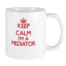 Keep calm I'm a Mediator Mugs