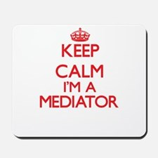 Keep calm I'm a Mediator Mousepad