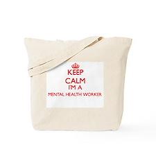 Keep calm I'm a Mental Health Worker Tote Bag