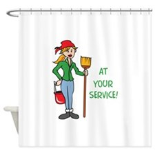 AT YOUR SERVICE Shower Curtain