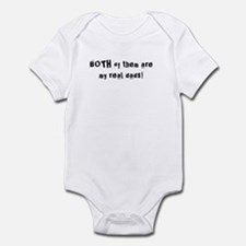 Both Of Them Are My Real Dads! Infant Bodysuit