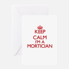 Keep calm I'm a Mortician Greeting Cards