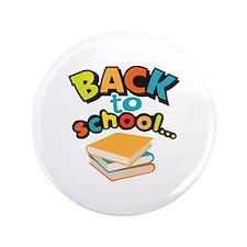 """SCHOOL BOOKS 3.5"""" Button"""