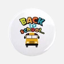 "BACK TO SCHOOL BUS 3.5"" Button"