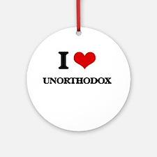 I love Unorthodox Ornament (Round)