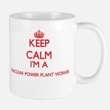 Keep calm I'm a Nuclear Power Plant Worker Mugs