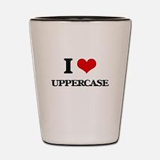 I love Uppercase Shot Glass