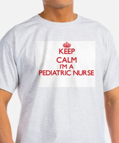 Keep calm I'm a Pediatric Nurse T-Shirt