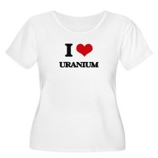 I love Uranium Plus Size T-Shirt