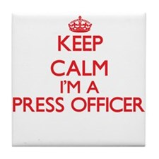 Keep calm I'm a Press Officer Tile Coaster