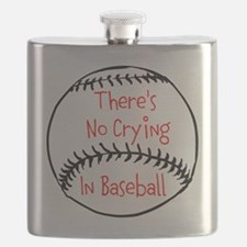 Theres No Crying in Baseball Flask