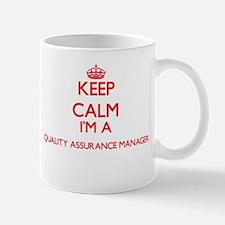 Keep calm I'm a Quality Assurance Manager Mugs