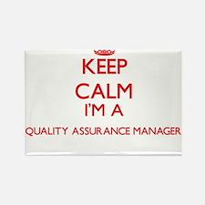 Keep calm I'm a Quality Assurance Manager Magnets