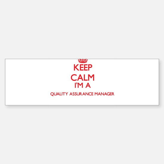Keep calm I'm a Quality Assurance M Bumper Bumper Bumper Sticker