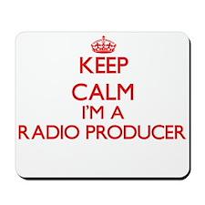 Keep calm I'm a Radio Producer Mousepad