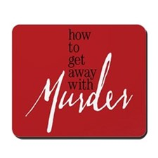 How To Get Away With Murder Mousepad