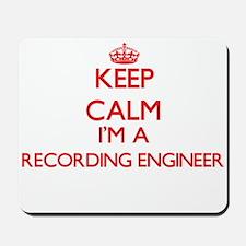Keep calm I'm a Recording Engineer Mousepad