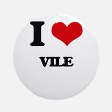 I love Vile Ornament (Round)