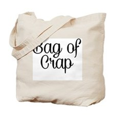 Bag of Crap Tote Bag