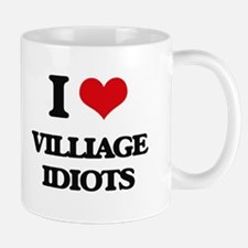 I Love Villiage Idiots Mugs