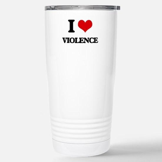 I love Violence Stainless Steel Travel Mug