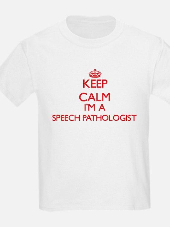 Keep calm I'm a Speech Pathologist T-Shirt