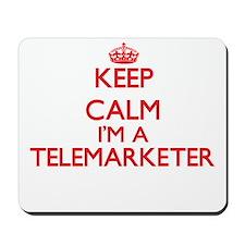 Keep calm I'm a Telemarketer Mousepad
