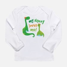 My Nanny Loves Me Dinos Long Sleeve Infant T-Shirt