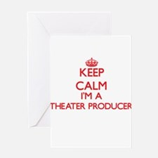 Keep calm I'm a Theater Producer Greeting Cards