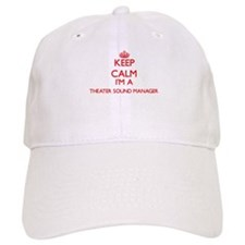 Keep calm I'm a Theater Sound Manager Baseball Cap