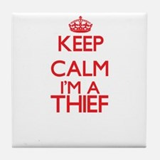 Keep calm I'm a Thief Tile Coaster