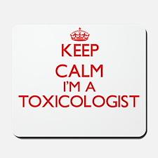Keep calm I'm a Toxicologist Mousepad