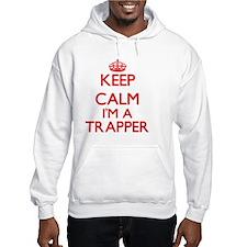 Keep calm I'm a Trapper Hoodie
